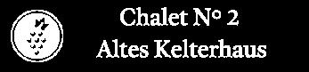 CHALET N° 2 Altes Kelterhaus – Traumhaftes Ferienhaus in Reit am Winkl Logo
